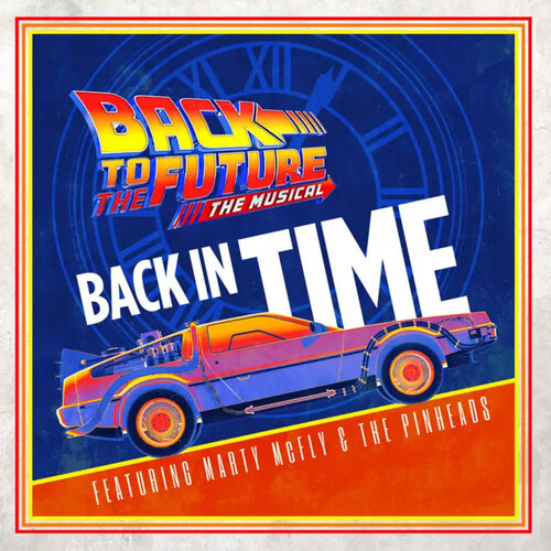 Sony Masterworks Broadway to release Original Cast Album to Back to the Future - The Musical